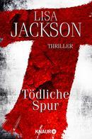 Lisa Jackson: T Tödliche Spur ★★★★