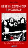 Jens Johler: Liebe in Zeiten der Revolution