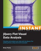 Brian Peiris: Instant JQuery Flot Visual Data Analysis