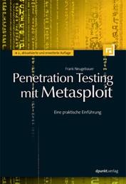 Penetration Testing mit Metasploit - Eine praktische Einführung