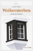 Julia Koch: Weibersterben ★★★★