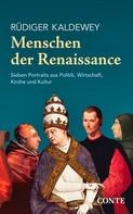Rüdiger Kaldewey: Menschen der Renaissance ★★★★
