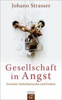 Johano Strasser: Gesellschaft in Angst