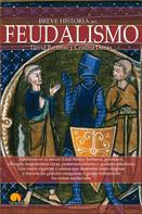 David Barreras Martínez: Breve historia del feudalismo