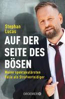 Stephan Lucas: Auf der Seite des Bösen ★★★★