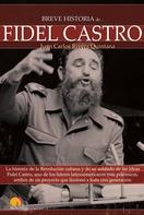 Juan Carlos Rivera Quintana: Breve Historia de Fidel Castro