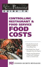 The Food Service Professional Guide to Controlling Restaurant & Food Service Food Costs