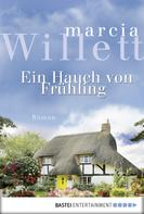 Marcia Willett: Ein Hauch von Frühling ★★★★