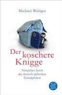 Michael Wuliger: Der koschere Knigge ★★★★★