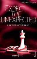 Lucy M. Talisker: Expect the Unexpected - Erregendes Spiel ★★★★