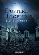 Mike Vogler: Düstere Legenden ★★★