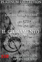 Saverio Mercadante: Il Giuramento (Der Schwur)