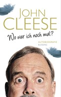 John Cleese: Wo war ich noch mal? ★★★★