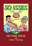 Volker Henning: SO ISSES ★★★★★