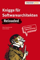 Gernot Starke: Knigge für Softwarearchitekten. Reloaded ★★★★