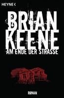 Brian Keene: Am Ende der Straße ★★★★
