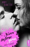 Amy Baxter: Never before you - Jake & Carrie ★★★★★