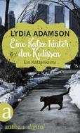 Lydia Adamson: Eine Katze hinter den Kulissen