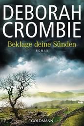 Beklage deine Sünden - Die Kincaid-James-Romane 17 - Roman