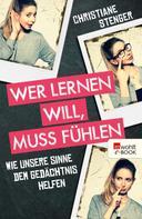 Christiane Stenger: Wer lernen will, muss fühlen ★★★★