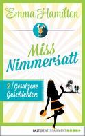 Emma Hamilton: Miss Nimmersatt - Folge 2 ★★★★