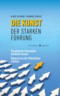 Klaus Sejkora: Die Kunst der starken Führung