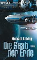 Michael Cobley: Die Saat der Erde ★★★★