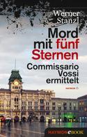 Werner Stanzl: Mord mit fünf Sternen ★★★★