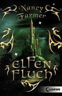 Nancy Farmer: Elfenfluch ★★★★