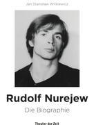 Jan Stanislaw Witkiewicz: Rudolf Nurejew ★★★★