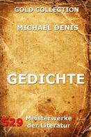 Michael Denis: Gedichte