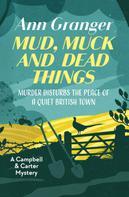 Ann Granger: Mud, Muck and Dead Things ★★★★