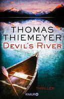Thomas Thiemeyer: Devil's River ★★★★