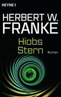 Herbert W. Franke: Hiobs Stern