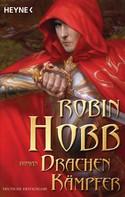 Robin Hobb: Drachenkämpfer ★★★★