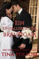 Tina Folsom: Ein einfallsreicher Bräutigam ★★★★