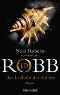 J.D. Robb: Das Lächeln des Killers ★★★★★