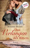 Rexanne Becnel: Das Verlangen des Ritters ★★★★