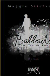 Ballade. Der Tanz der Feen - Roman