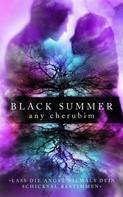 Any Cherubim: Black Summer - Teil 2 ★★★★★