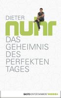 Dieter Nuhr: Das Geheimnis des perfekten Tages ★★★