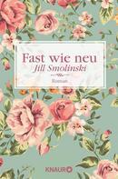 Jill Smolinski: Fast wie neu ★★★★