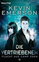Kevin Emerson: Die Vertriebenen: Flucht aus Camp Eden - ★★★★