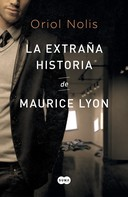 Oriol Nolis: La extraña historia de Maurice Lyon