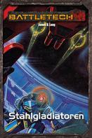 James D. Long: BattleTech Legenden 19