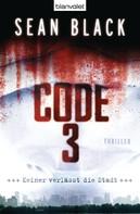 Sean Black: Code 3 ★★★★