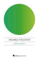 Franka Villette: Odinstochter ★★★★