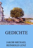 Jakob Michael Reinhold Lenz: Gedichte