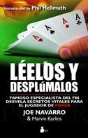 Joe Navarro: Léelos y desplúmalos