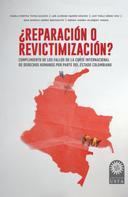 Angela Cristina Tapias Saldaña: ¿Reparación o revictimización?